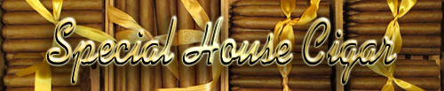 Special House Cigar